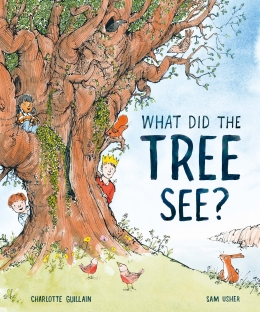 Cover of what Did the Tree See? A blue sky, in front of which is a brown tree, with leaves, and a little rabbit in front of it
