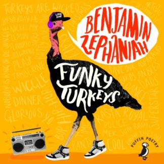 "cover of Funky Turkeys CD. A bright orange background, with a cartoon black turkey in the middle, who is wearing a baseball cap. There's a speech bubble coming out of his mouth, which reads ""Benjamin Zephaniah"" and the turkey's body has the words ""Funky Turkeys"" on it. There's also a ghetto blaster on the floor by the turkey's feet."